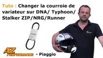 Tuto changer/remplacer la courroie de variateur sur Typhoon/Stalker/Zip/DNA/Nrg/Runner, piaggio, ect