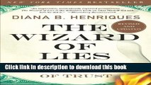 Read Books The Wizard of Lies: Bernie Madoff and the Death of Trust ebook textbooks