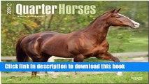 [PDF]  Quarter Horses 2015 Square 12x12  [Download] Full Ebook