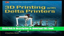 Read 3D Printing with Delta Printers  PDF Free