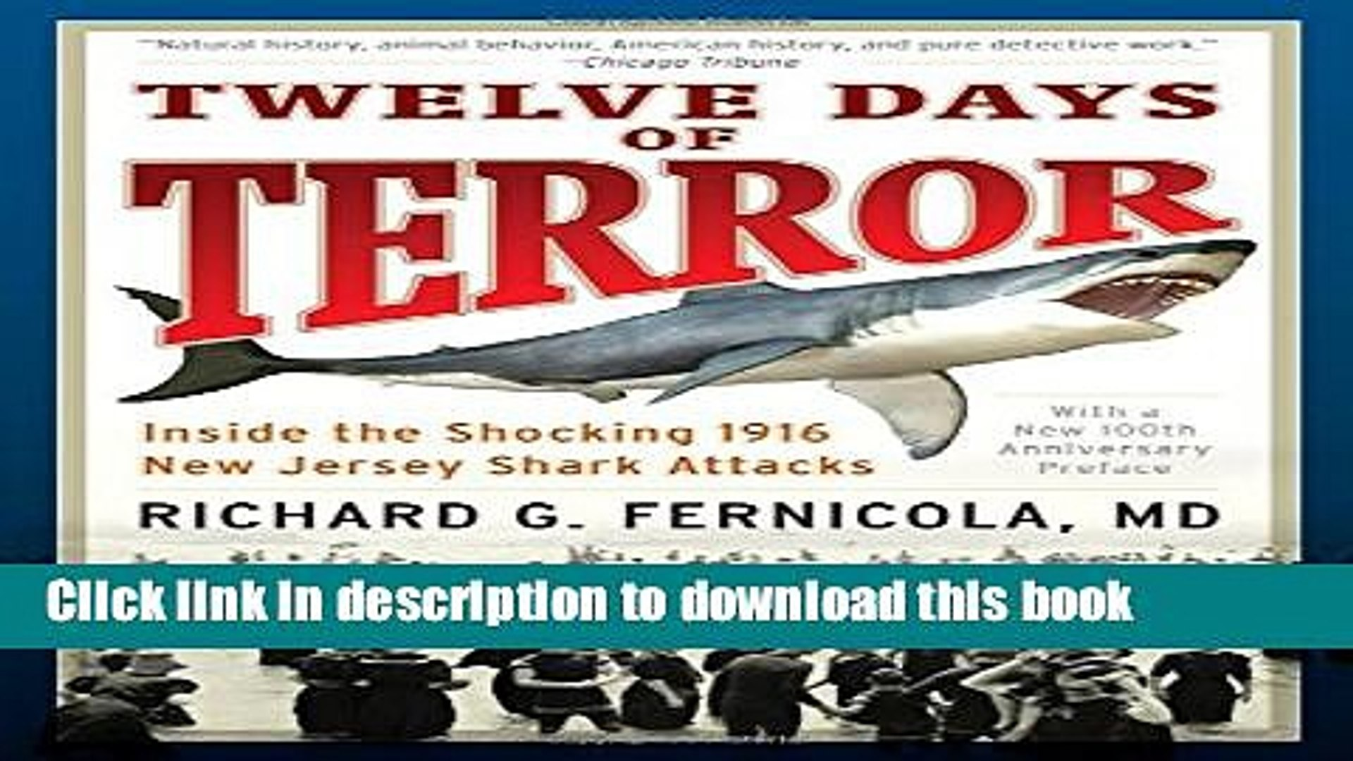 [PDF] Twelve Days of Terror: Inside the Shocking 1916 New Jersey Shark Attacks Download Full Ebook
