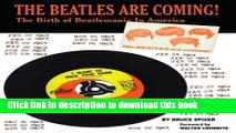 Download The Beatles Are Coming!: The Birth of Beatlemania in America PDF Online