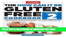 Read The How Can It Be Gluten-Free Cookbook Volume 2 Ebook Free