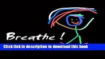 Download Breathe: Tai Chi Qigong for Children PDF Free