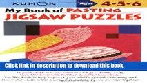 Read My Book of Pasting: Jigsaw Puzzles (Kumon Workbooks) PDF Free