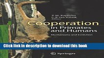 [PDF] Cooperation in Primates and Humans: Mechanisms and Evolution [Download] Full Ebook