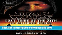 [Read PDF] Star Wars: Lost Tribe of the Sith - The Collected Stories (Star Wars: Lost Tribe of the