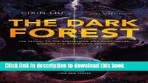 [Read PDF] The Dark Forest (Remembrance of Earth s Past)  Read Online