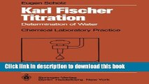 [PDF] Karl Fischer Titration: Determination of Water (Chemical Laboratory Practice) [Read] Full