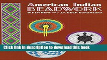 Read American Indian Beadwork (Beadwork Books) Ebook Free