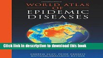 [PDF] World Atlas of Epidemic Diseases (Arnold Publication) [Download] Online