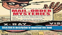 Read Mail-Order Mysteries: Real Stuff from Old Comic Book Ads Ebook Free