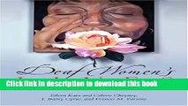Download Deaf Women s Lives: Three Self-Portraits (Deaf Lives Series, Vol. 3) ebook textbooks