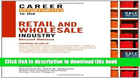 Read Books Career Opportunities in the Retail and Wholesale Industry (Career Opportunities