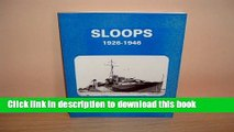PDF Sloops: History of the 71 Sloops Built in Britain   Australia for the British, Australian
