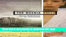Download The Bosnia List: A Memoir of War, Exile, and Return  Read Online