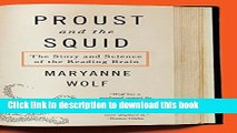 Read Proust and the Squid: The Story and Science of the Reading Brain  Ebook Free
