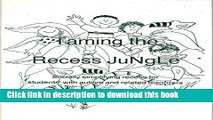 Read Taming the Recess Jungle: Socially Simplifying Recess for Students W/Autism and Related