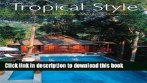 Read Tropical Style: Contemporary Dream Houses in Malaysia  Ebook Online