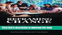 Read Books Reframing Change: How to Deal with Workplace Dynamics, Influence Others, and Bring