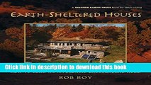 Read Earth-Sheltered Houses: How to Build an Affordable... (Mother Earth News Wiser Living