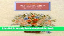 Read Little Book Of Wool   Silk Embroidery (Little Book Craft) Ebook Free