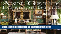 Download Ann Getty: Interior Style  Ebook Free