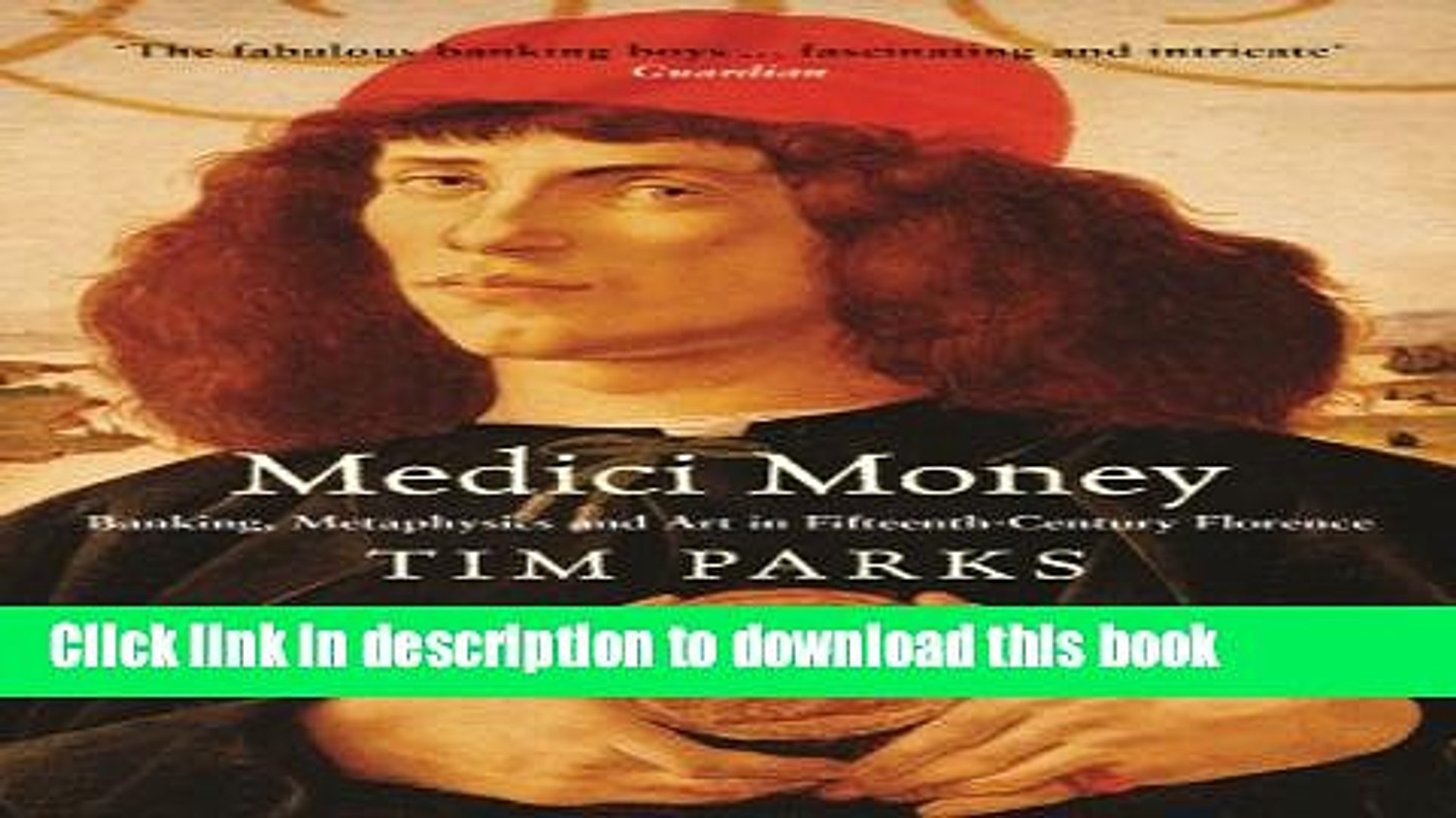 Read Medici Money: Banking, metaphysics and art in fifteenth-century Florence  PDF Online