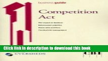 [PDF]  Competition Act: Understanding the Impact of the Competition Act 1998  [Read] Online