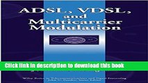 Download ADSL, VDSL, and Multicarrier Modulation  Ebook Online