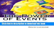 Read Power of Events The: An Introduction to Complex Event Processing in Distributed Enterprise