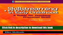 Read Skillstreaming in Early Childhood: A Guide for Teaching Prosocial Skills, 3rd Edition (with
