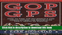 Download GOP GPS: How to Find the Millennials and Urban Voters the Republican Party Needs to