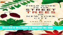 Read Books Field Guide to the Street Trees of New York City ebook textbooks