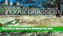 Read Books Guide to Texas Grasses (Texas A M AgriLife Research and Extension Service Series) ebook