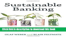 Read Sustainable Banking: Managing the Social and Environmental Impact of Financial Institutions