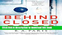 [PDF] Behind Closed Doors: The most emotional and intriguing psychological suspense thriller you