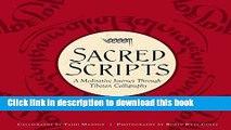 Read Sacred Scripts: A Meditative Journey Through Tibetan Calligraphy PDF Online