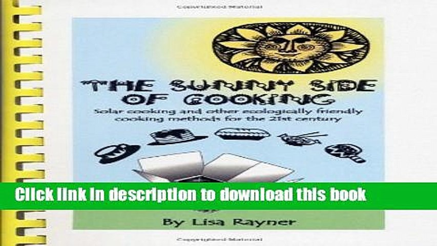 Read Books The Sunny Side of Cooking - Solar cooking and other ecologically friendly cooking | Godialy.com