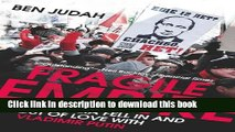 Read Fragile Empire: How Russia Fell In and Out of Love with Vladimir Putin  Ebook Free