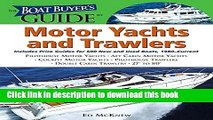 Download Books The Boat Buyer s Guide to Motor Yachts and Trawlers: Includes Price Guides for 600