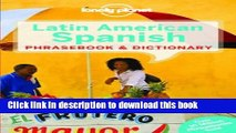 Read Books Lonely Planet Latin American Spanish Phrasebook   Dictionary (Lonely Planet Phrasebook