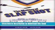 [PDF] The Making of Slap Shot: Behind the Scenes of the Greatest Hockey Movie Ever Made Read Online