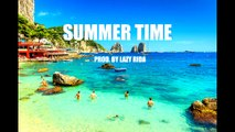 East Coast Trap Type Rap Beat Hip Hop Instrumental - Summer Time (prod. by Lazy Rida Beats)