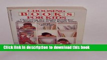 Download Book Choosing Books for Kids: Choosing the Right Book for the
