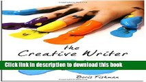 Read Book The Creative Writer: Level One: Five Finger Exercises (The Creative Writer) E-Book Free