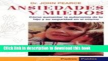 PDF Ansiedades y Miedos (Serie Doctor John Pearce, 2) (Spanish Edition) Free Books
