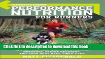 Read Books Runner s World Performance Nutrition for Runners: How to Fuel Your Body for Stronger