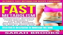 Read Books Fast Metabolism - Sarah Brooks: Ultimate Fast Metabolism Recipe Cookbook! Metabolism