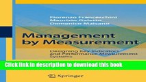 Read Management by Measurement: Designing Key Indicators and Performance Measurement Systems